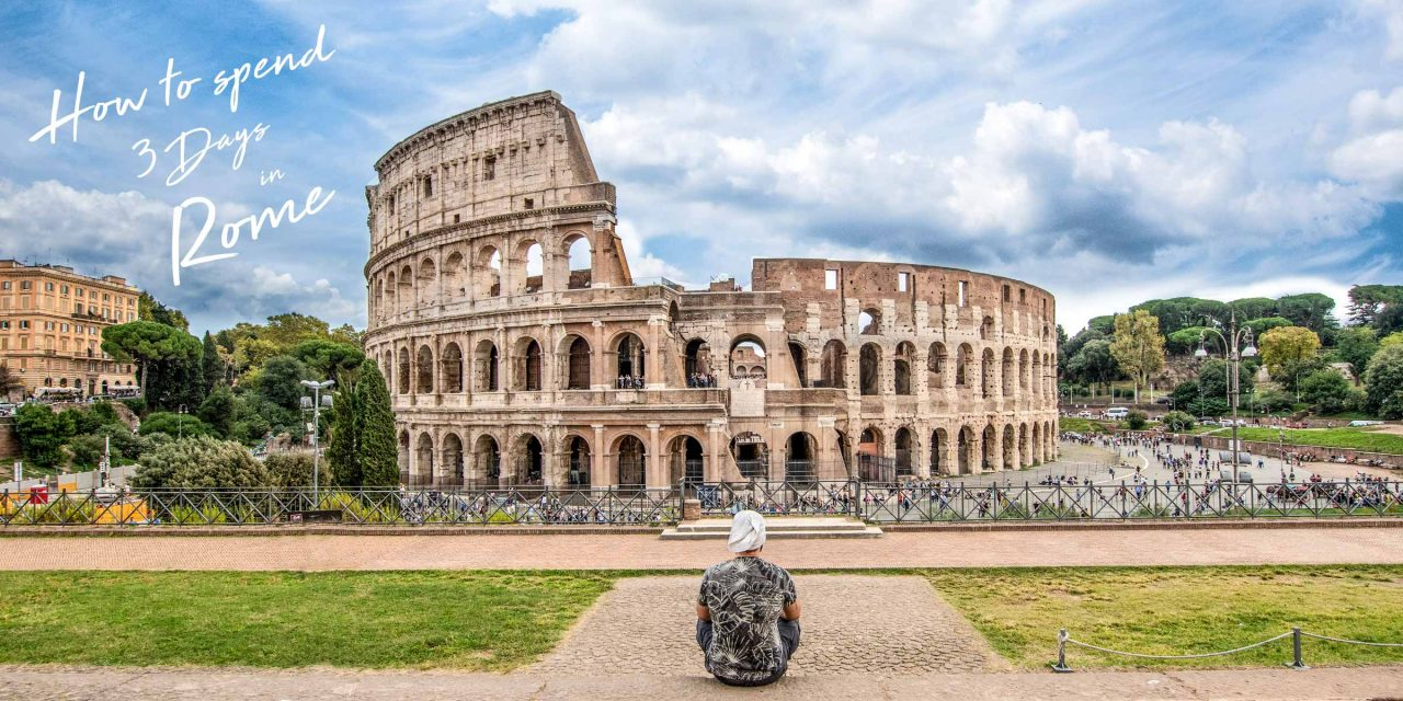 what to see in rome in 3 days